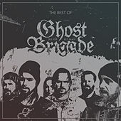 The Best of Ghost Brigade by Ghost Brigade