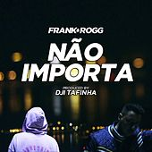 Play & Download Não Importa by frank | Napster