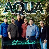 Play & Download Let Me Stand by Aqua | Napster