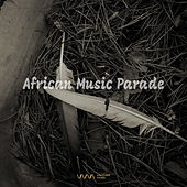 Play & Download African Music Parade by Various Artists | Napster