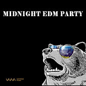 Play & Download Midnight EDM Party by Various Artists | Napster