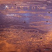 Rain Song, Vol. 4 by Various Artists