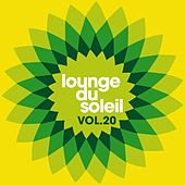 Lounge du Soleil, Vol.20 by Various Artists