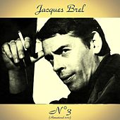 Nº 3 (Remastered 2017) by Jacques Brel