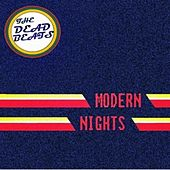 Play & Download Modern Nights by The Deadbeats | Napster