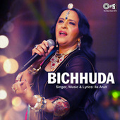 Play & Download Bichhuda by Ila Arun | Napster