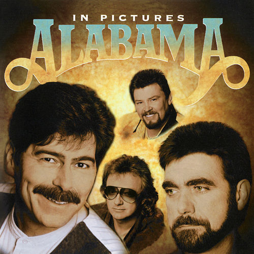 Play & Download In Pictures by Alabama | Napster