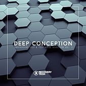 Deep Conception Vol. 1 by Various Artists