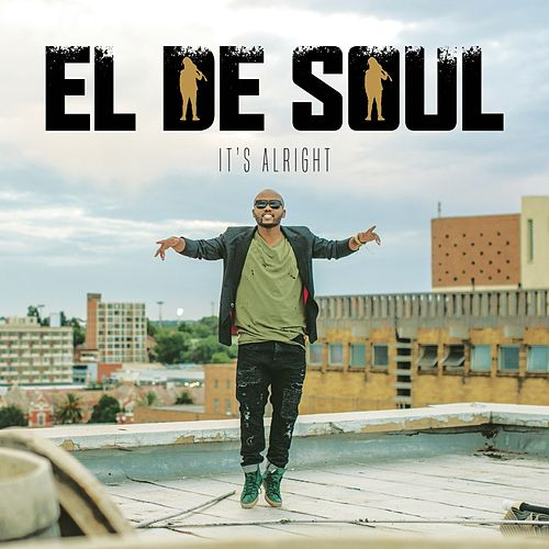 Play & Download It's Alright by Desoul | Napster