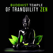Play & Download Buddhist Temple of Tranquility Zen: Meditation Mantras, Bells, Singing Bowls, Flutes, Wind Chimes, Asian Instrumental Music by Buddhist Meditation Music Set | Napster