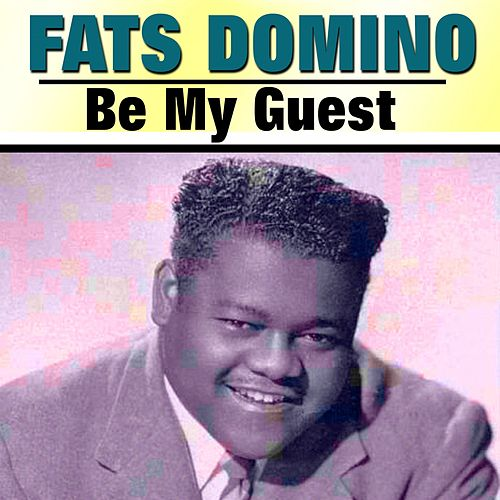 Be My Guest von Fats Domino