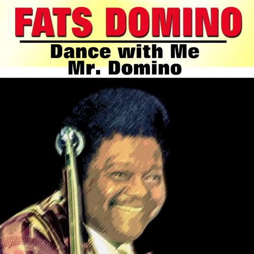 Dance with Me Mr. Domino von Fats Domino