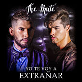 Play & Download Yo Te Voy a Extrañar by Mute   Napster