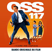 OSS 117: Le Caire, nid d'espions (Bande originale du film) by Various Artists