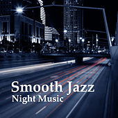Play & Download Smooth Jazz Night Music – Relaxing Sounds, Rest with Jazz, Piano Bar, Beautiful Moments by Chilled Jazz Masters | Napster