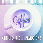Chilled Night Piano Bar – Chilled Jazz, Jazz Fest, Smooth Piano, Relaxing Music by Relaxing Instrumental Jazz Ensemble