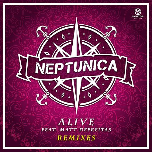 Alive (Remixes) von Neptunica