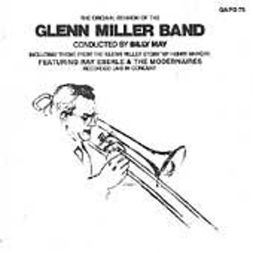 Play & Download The Original Reunion Of The Glenn Miller Band by Glenn Miller | Napster