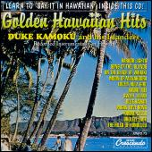 Play & Download Golden Hawaiian Hits by Duke Kamoku and his Islanders | Napster