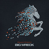 Grace Street by Big Wreck