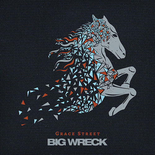 Play & Download Grace Street by Big Wreck | Napster