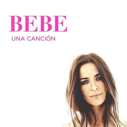 Play & Download Una canción by Bebe | Napster
