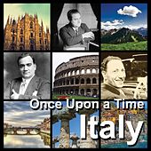Italy | once upon a time von Various Artists