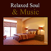 Play & Download Relaxed Soul & Music – Classical Music for Relaxation, Deep Sleep, Healing Music, Soothing, Classical Sounds, Mendelssohn, Satie by Moonlight Sonata | Napster