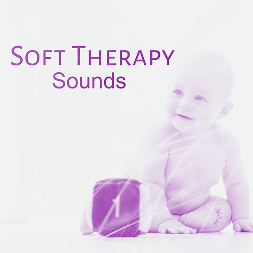 Soft Therapy Sounds – Classical Music for Kids, Instrumental Lullabies for Baby, Deep Sleep, Relaxation Songs de Baby Boom Music Club