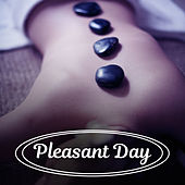 Play & Download Pleasant Day – Nature Sounds for Relaxation, Spa Music, Deep Meditation, Pure Sleep, Soft Music, Relaxed Soul, Healthy Body by Nature Sounds for Sleep and Relaxation | Napster