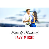 Slow & Sensual Jazz Music – Romantic Piano Melodies, Sounds for Lovers, Jazz Music, Smooth Relaxation, Erotic Night von Erotica