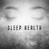 Play & Download Sleep Health – Peaceful Nature Sounds, Music for Sleep, Relaxed Body & Mind, Restful Sleep by Deep Sleep Relaxation | Napster