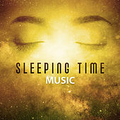 Play & Download Sleeping Time Music – Relaxing Music, The Best for Falling Asleep, Helpful for Relax Before Sleep by Nature Sounds for Sleep and Relaxation | Napster