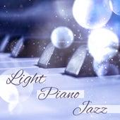 Play & Download Light Piano Jazz – Calming Jazz, Instrumental Music, Smooth Jazz, Relaxed Jazz by Light Jazz Academy   Napster