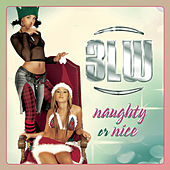 Play & Download Naughty Or Nice by 3LW | Napster