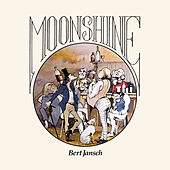 Moonshine by Bert Jansch