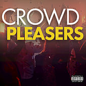 Play & Download Crowd Pleasers by Various Artists | Napster
