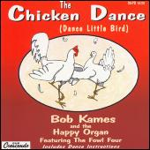 The Chicken Dance by Bob Kames