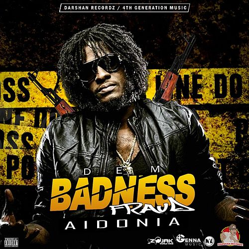 Dem Badness - Single by Aidonia