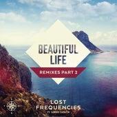 Beautiful Life (Remixes Part 2) de Lost Frequencies