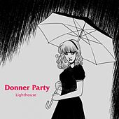 Play & Download Lighthouse by Donner Party | Napster