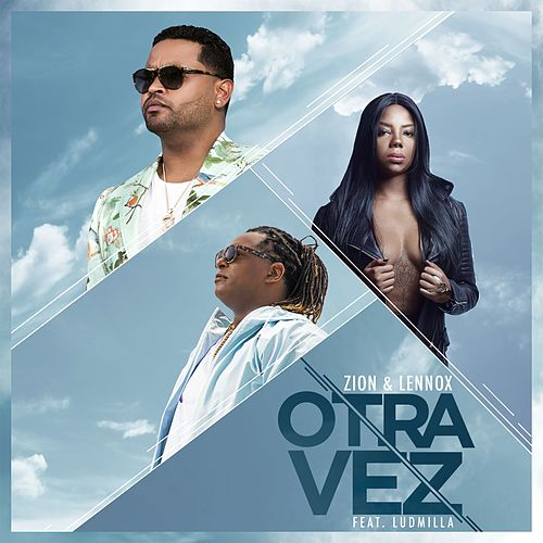 Play & Download Otra Vez (feat. Ludmilla) (Remix) by Zion y Lennox | Napster