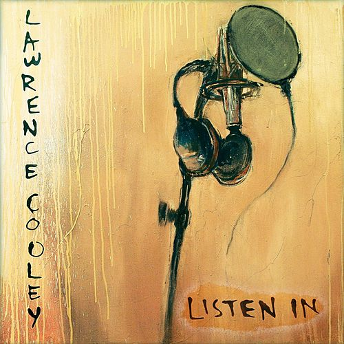 Listen In by Lawrence Cooley