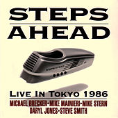 Play & Download Live In Tokyo 1986 by Steps Ahead | Napster
