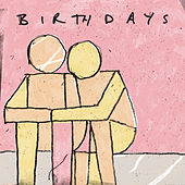 Play & Download Birthdays by The Smith Street Band | Napster