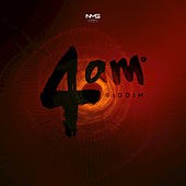 4am Riddim by Various Artists