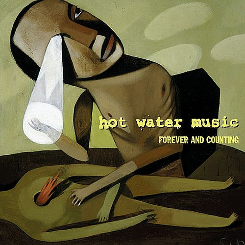 Forever and Counting (Expanded Edition) by Hot Water Music