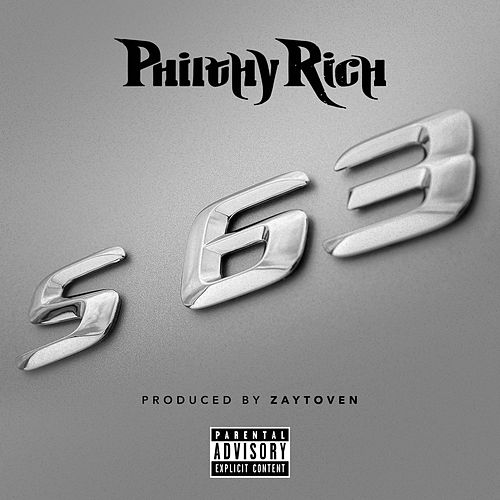 Play & Download S63 by Philthy Rich | Napster