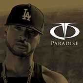 Play & Download Paradise (Deluxe) by TQ | Napster