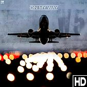 On My Way by HD